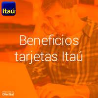 Beneficios tarjetas Itaú