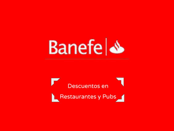 Ofertas de Banco Banefe, Descuento en Restaurantes y Pubs