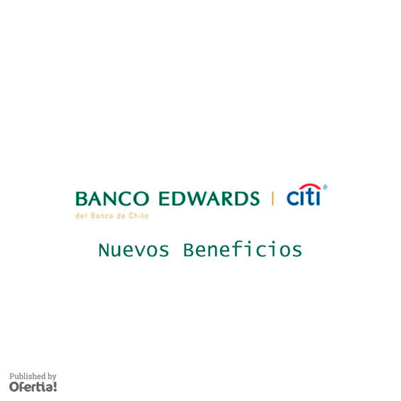 Ofertas de Banco Edwards, nuevos beneficios