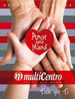 Ofertas de Multicentro, amor para mamá